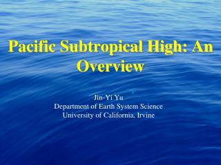 Pacific Subtropical High: An Overview
