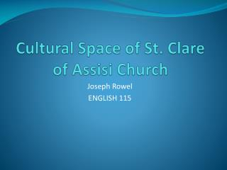 Cultural Space of St. Clare of Assisi Church