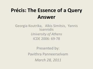 Précis: The Essence of a Query Answer