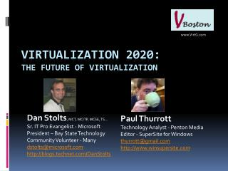 Virtualization 2020: The Future of  Virtualization