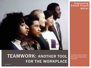 Teamwork: Another Tool for the Workplace