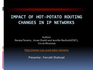 Impact of  Hot-Potato Routing  Changes in  IP Networks