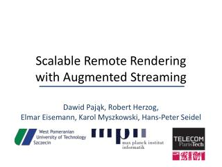 Scalable Remote Rendering with Augmented Streaming
