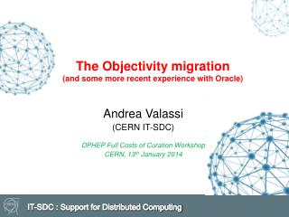 The Objectivity migration (and some more recent experience with Oracle)