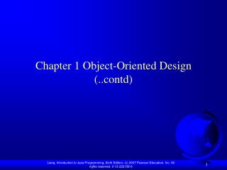 Chapter 1 Object-Oriented  Design (.. contd )