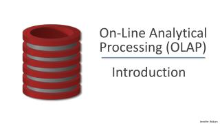 On-Line Analytical Processing ( OLAP )