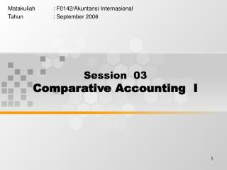 Session  03 Comparative Accounting  I