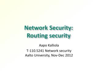 Network Security:  Routing security