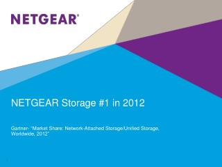 NETGEAR Storage #1 in 2012