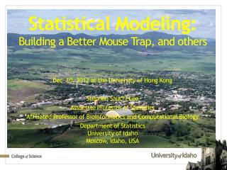 Statistical Modeling:  Building a Better Mouse Trap, and others