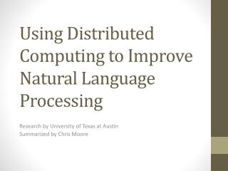 Using Distributed Computing to Improve Natural Language Processing
