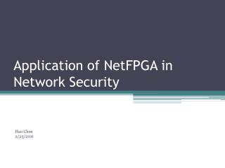 Application of  NetFPGA  in Network Security