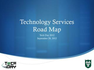 Technology Services  Road Map