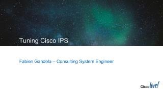Tuning Cisco IPS