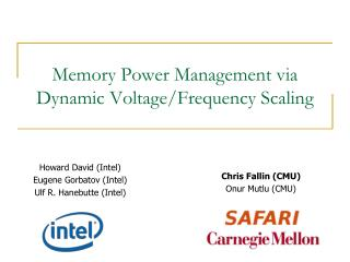 Memory Power Management via Dynamic Voltage/Frequency Scaling