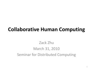 Collaborative Human Computing