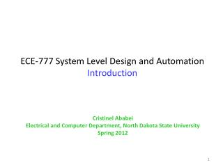 ECE-777 System Level Design and Automation Introduction