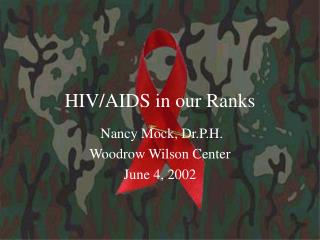 HIV/AIDS in our Ranks
