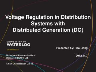 Voltage Regulation in Distribution Systems with Distributed Generation (DG)