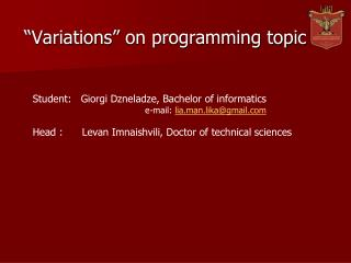 """Variations"" on programming topic"