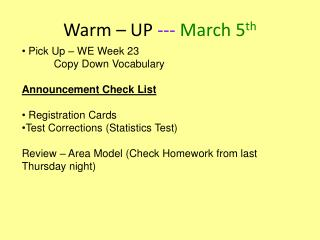 Warm – UP  ---  March 5 th