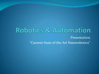 Robotics & Automation
