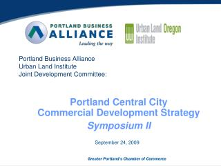 Portland Business Alliance Urban Land Institute Joint Development Committee: