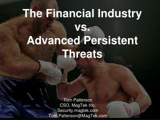 The Financial Industry vs. Advanced  Persistent Threats