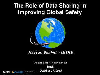 The Role of Data Sharing in                                               Improving Global Safety