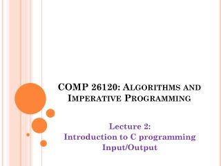 COMP 26120: Algorithms and Imperative Programming