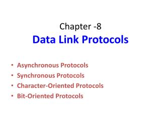 Chapter -8 Data Link Protocols