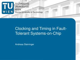 Clocking  and Timing in Fault-Tolerant Systems-on-Chip