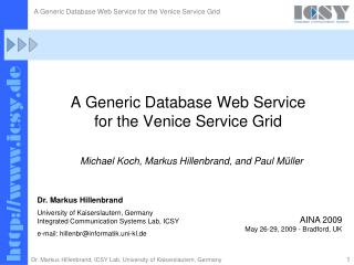 A Generic Database Web Service  for the Venice Service Grid