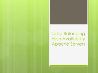 Load Balancing High Availability Apache Servers