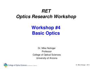 RET Optics Research Workshop Workshop #4 Basic Optics