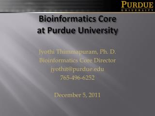 Bioinformatics Core at Purdue University