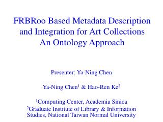FRBRoo  Based Metadata Description and Integration for Art Collections An Ontology Approach