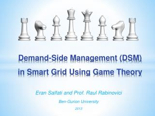Demand-Side Management (DSM) in Smart Grid Using Game Theory