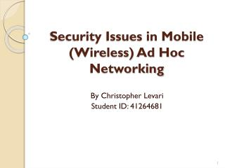 Security  Issues in Mobile (Wireless) Ad Hoc Networking