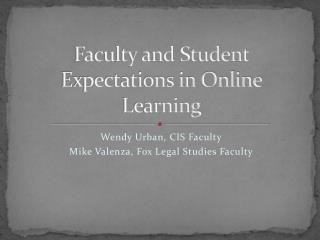 Faculty and Student Expectations in Online Learning