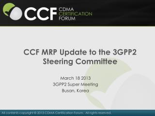 CCF MRP Update to the 3GPP2 Steering Committee