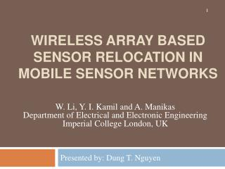 Wireless Array Based Sensor Relocation in Mobile Sensor Networks