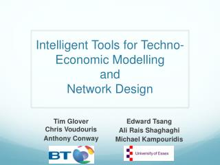 Intelligent Tools for Techno-Economic  Modelling and Network Design