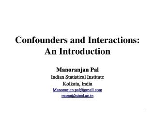 C onfounders  and  Interactions: An Introduction