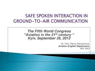 SAFE SPOKEN INTERACTION IN GROUND-TO-AIR COMMUNICATION