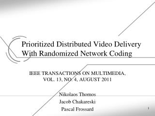 Prioritized Distributed Video Delivery With Randomized Network Coding