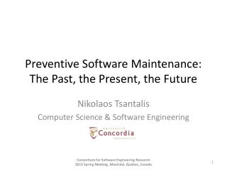 Preventive Software Maintenance: The Past, the Present, the Future