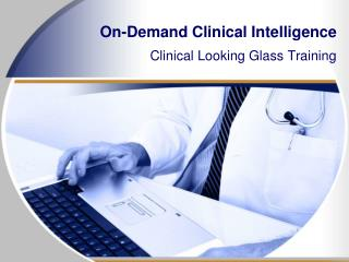 On-Demand Clinical Intelligence