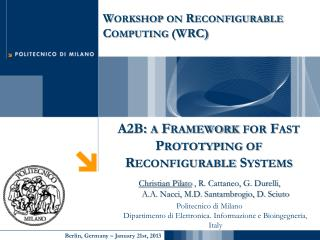 A2B: a Framework for Fast Prototyping of  Reconfigurable Systems