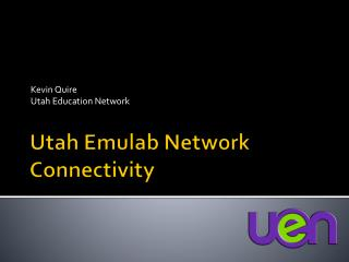 Utah  Emulab  Network Connectivity